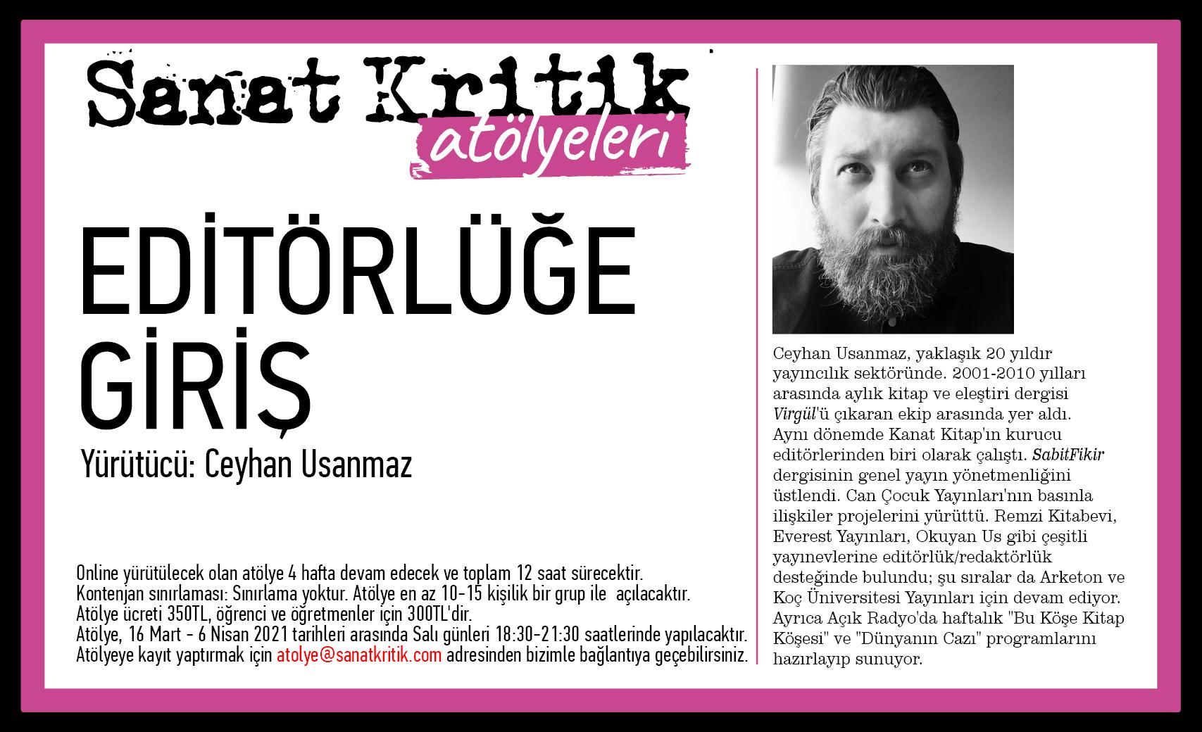 Sanat-Kritik-Atolye-Ceyhan-Usanmaz-2-Editorluge-Giris-Resimli